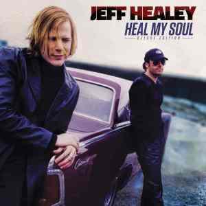 Jeff Healey Heal My Soul