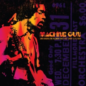 Jimi Hendrix Machine Gun Fillmore East