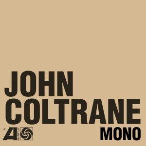 John Coltrane Mono