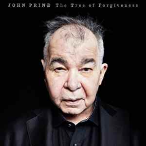 John Prine The Tree of Forgiveness