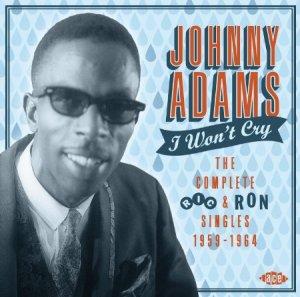 Johnny Adams I Wont Cry