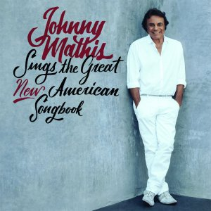 Johnny Mathis Great New American Songbook