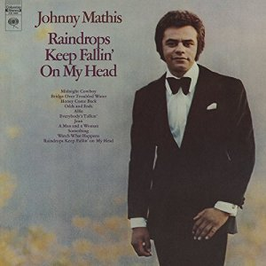 """COMING THIS FRIDAY! Second Disc, Real Gone Launch Johnny Mathis Series with """"Sings Bacharach and Kaempfert,"""" """"Raindrops"""""""