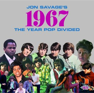 "The Beat Goes On: Ace Collects Rock and Soul of ""1967: The Year Pop Divided"""