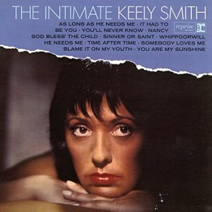 """Review: Keely Smith, """"The Intimate Keely Smith: Expanded Edition"""""""