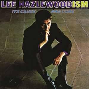 Lee Hazlewood - Lee Hazlewoodism