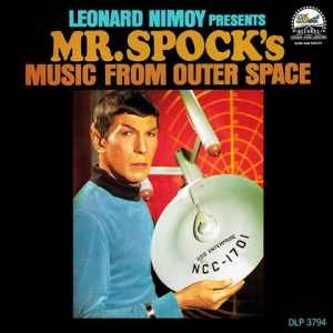 Leonard Nimoy Mr. Spocks Music from Outer Space