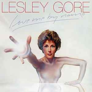 Lesley Gore Love Me By Name