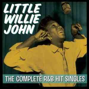 Little Willie John Complete RB Hit Singles