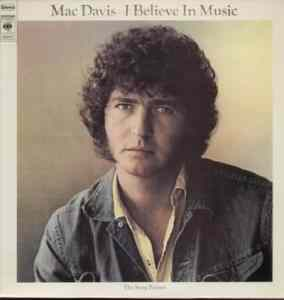 Mac Davis I Believe in Music