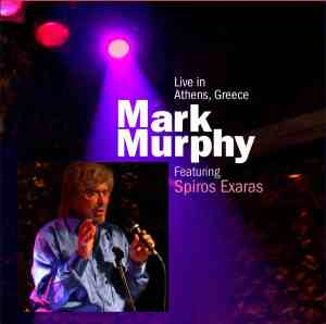 Mark Murphy - Live in Athens