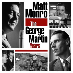 """You Keep Me Swinging: Parlophone Collects Matt Monro's """"The George Martin Years"""""""