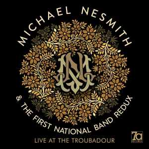 Michael Nesmith and First National Band Redux Live
