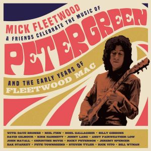 Mick Fleetwood and Friends Celebrate Peter Green