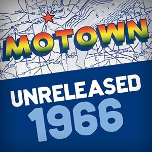 Motown Unreleased 1966