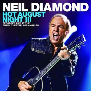 Neil Diamond Hot August Night 3