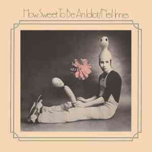 Neil Innes How Sweet to Be an Idiot