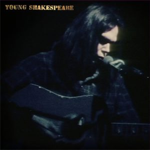 NeilYoung YoungShakespeare c2 pl