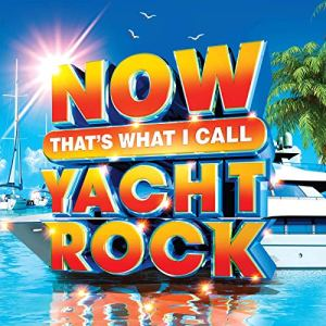 Now Thats What I Call Yacht Rock