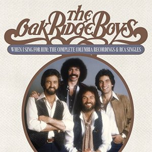 """IN STORES TOMORROW! Second Disc Records, Real Gone Music Collects The Oak Ridge Boys' Rare Recordings on """"When I Sing for Him"""""""
