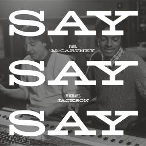 Paul McCartney - Say Say Say