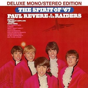 Paul Revere and the Raiders Spirit of 67 Mono and Stereo