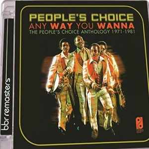 Peoples Choice Any Way You Wanna