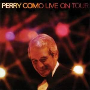 Perry Como Live on Tour