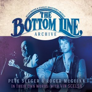 Pete Seeger and Roger McGuinn Bottom Line