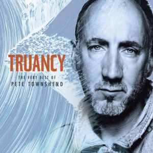 Pete Townshend Truancy