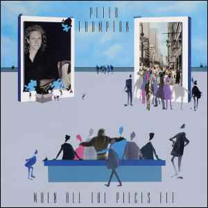 Peter Frampton - When All the Pieces Fit