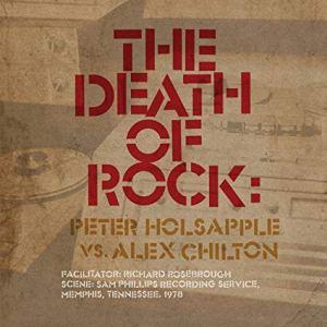 "Heart and Soul: Omnivore Readies ""The Death of Rock: Peter Holsapple vs. Alex Chilton"""