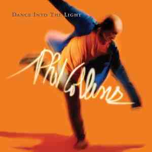 Phil Collins - Dance Into the Light Reissue