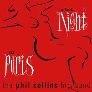 PhilCollins AHotNightInParis