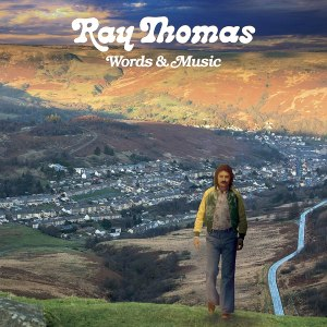 Ray Thomas Words and Music