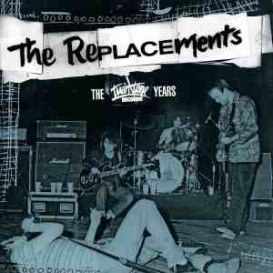 Replacements - The Twintone Years