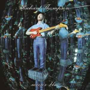 Richard Thompson Mirror Blue