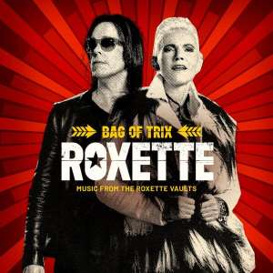 Roxette Bag of Trix