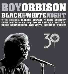 Roy Orbison Black and White Night 30
