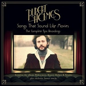 "Who, What, When, Where, Why: Rupert Holmes' ""Songs That Sound Like Movies"" OUT TODAY from Cherry Red [UPDATED]"