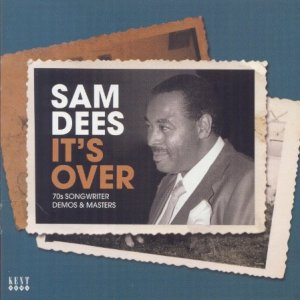 Sam Dees - It's Over