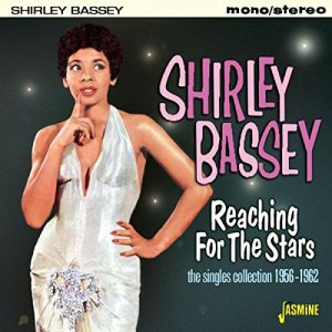 Shirley Bassey - Reaching for the Stars