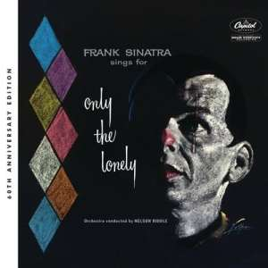 """One More For The Road: Frank Sinatra's """"Only the Lonely"""" Remastered and Expanded in October"""