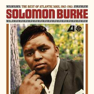Solomon Burke Best of Atlantic Soul Revised
