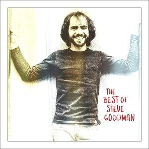 Steve Goodman The Best of