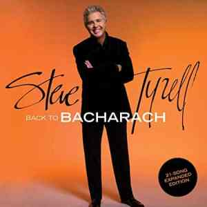 Steve Tyrell Back to Bacharach Expanded
