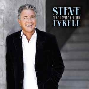 Steve Tyrell - That Lovin Feeling