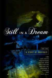 Still in a Dream - Story of Shoegaze
