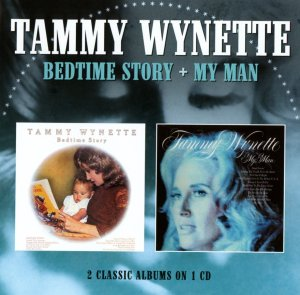 Tammy Wynette - Bedtime Story and My Man