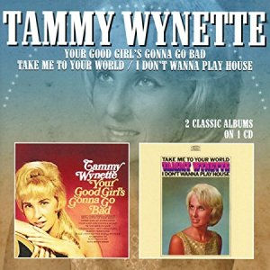 Tammy Wynette Your Good Girls Gonna Go Bad Two Fer